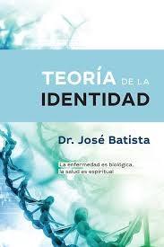 Libro Teoria De Identidad  .La Enfermedad Es Biologica ,La Salude Es Espiritual