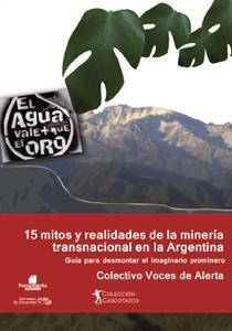 Libro 15 Mitos Y Realidades De La Minera Transnacional En La Argentina