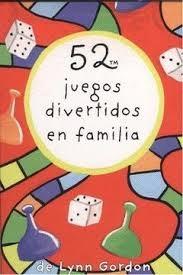 Libro 52 Juegos Divertidos En Familia