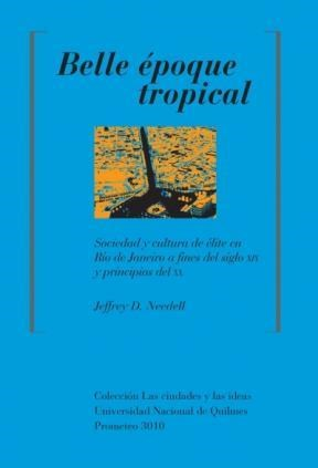 Libro Belle Epoque Tropical