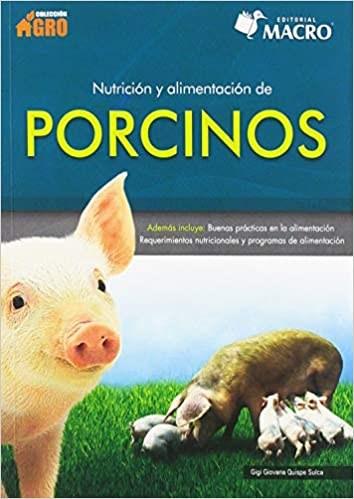 Libro Nutricion Y Alimentacion De Porcinos