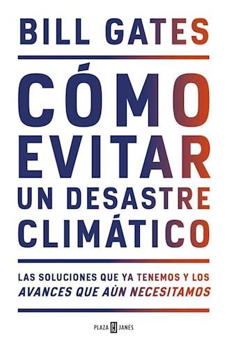 Libro Como Evitar Un Desastre Climatico