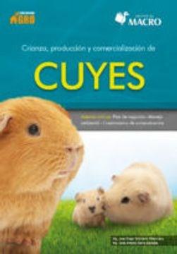 Libro Crianza , Produccion Y Comercializacion De Cuyes