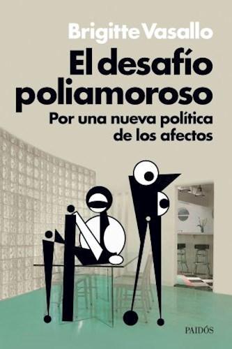Libro El Desafio Poliamoroso