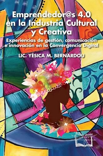 Libro Emprendedores 4.0 En La Industria Cultural Creativa