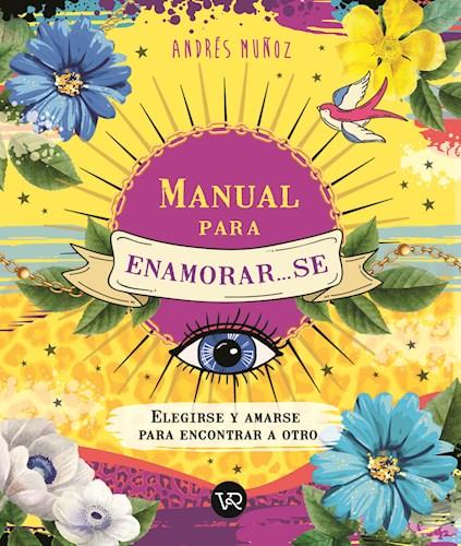 Libro Manual Para Enamorar ... Se