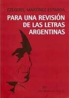 Descargar Para Una Revision De Las Letras Argentinas Martinez Estrada Ezequiel