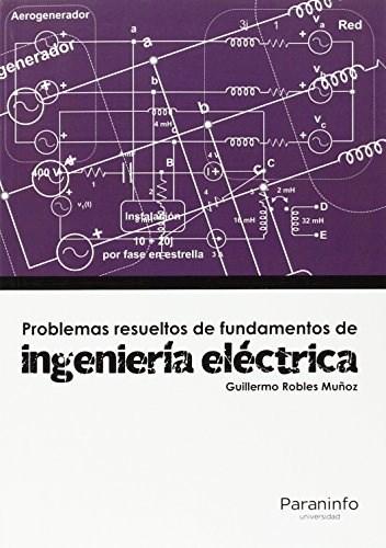 Libro Problemas Resueltos De Ingeniera Electrica