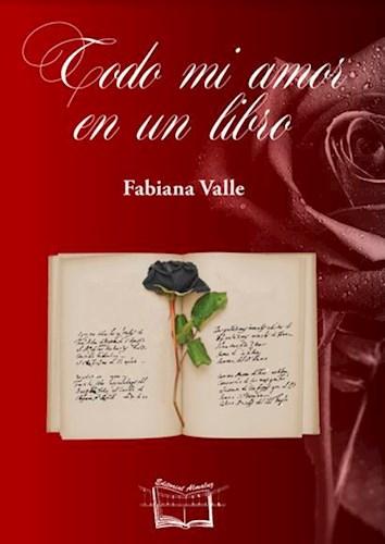 Libro Todo Mi Amor En Un Libro