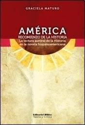 Descargar America : Recomienzo De La Historia Maturo Graciela