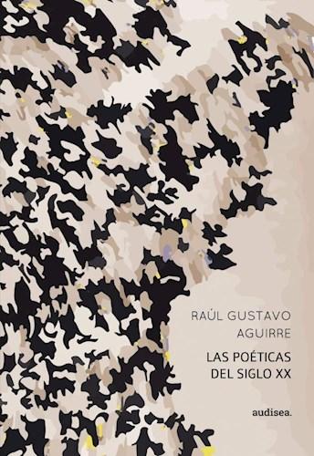Libro Las Poeticas Del Siglo Xx