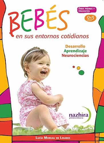 Libro Los Bebes En Sus Entornos Cotidianos