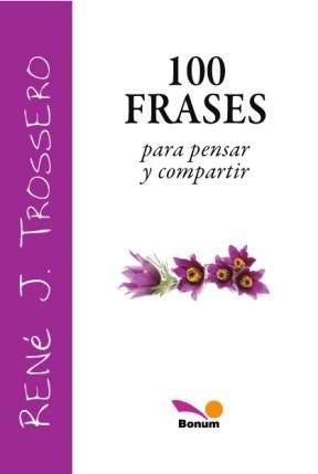 Libro 100 Frases Para Pensar Y Compartir