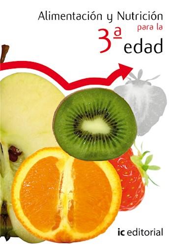 Libro Alimentacion Y Nutricion Para La 3ª Edad