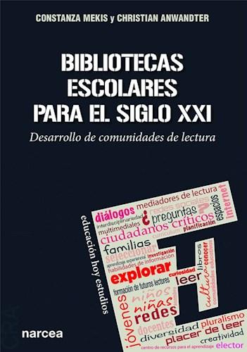 Libro Bibliotecas Escolares Para El Siglo Xxi
