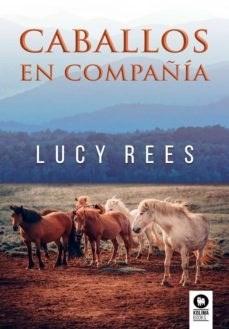 Libro Caballos En Compañia.
