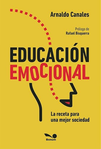 Libro Educacion Emocional . La Receta Para Una Mejor Sociedad