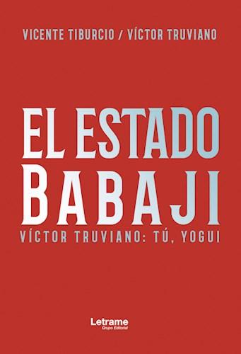 Libro El Estado De Babaji. Tu, Yogui