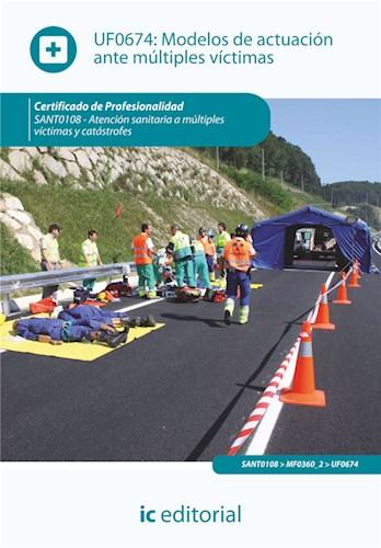 Libro Modelos De Actuacion Ante Multiples Victimas. S