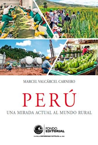 Libro Peru: Una Mirada Actual Al Mundo Rural