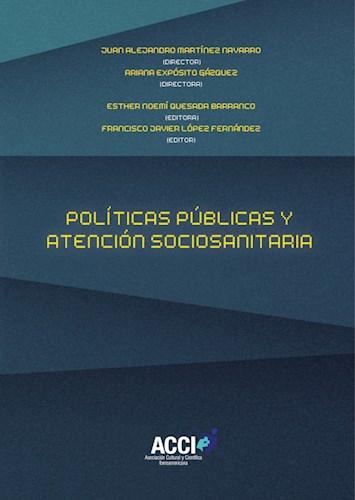 Libro Politicas Publicas Y Atencion Sociosanitaria
