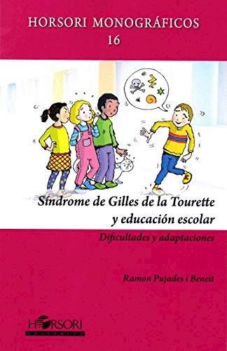 Libro Sindrome De Gilles De La Tourette Y Educacion Es