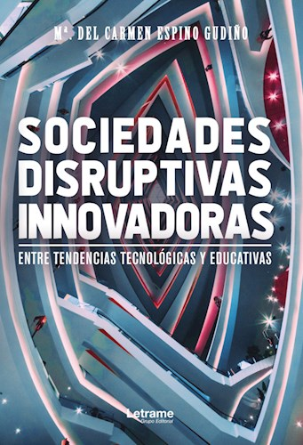 Libro Sociedades Disruptivas Innovadoras