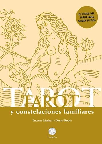 Libro Tarot Y Constelaciones Familiares