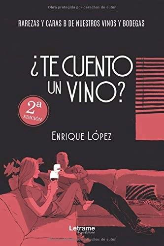 Libro ¿Te Cuento Un Vino?