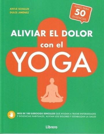 Libro Aliviar El Dolor Con El Yoga