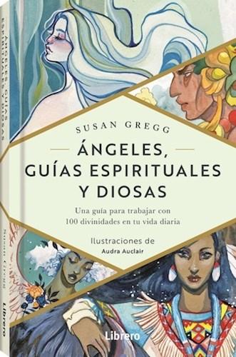Libro Angeles , Guias Espirituales Y Diosas