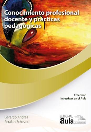 Libro Conocimiento Profesional Docente Y Practicas Peda