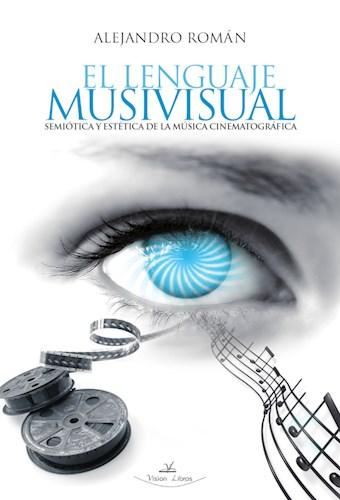 Libro El Lenguaje Musivisual