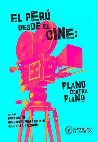 Libro El Peru Desde El Cine:Plano Contra Plano