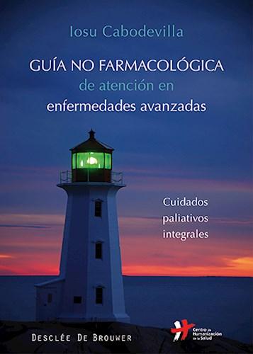 Libro Guia No Farmacologica De Atencion En Enfermedad