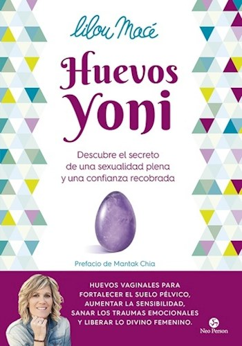 Libro Huevos Joni .Descubre El Secreto De Una Sexualidad Plena Y Una Confanza Rec