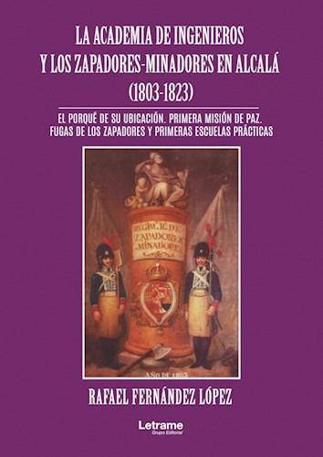 Libro La Academia De Ingenieros Y Los Zapadores-Minadore