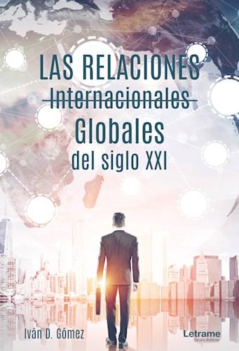 Libro Las Relaciones Internacionales Globales Del Siglo