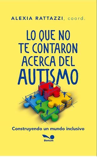 Libro Lo Que No Te Contaron Acerca Del Autismo