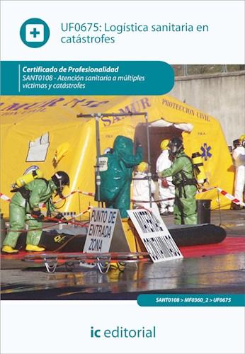 Libro Logistica Sanitaria En Catastrofes. Sant0108 - A