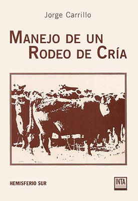 Libro Manejo De Un Rodeo De Cria