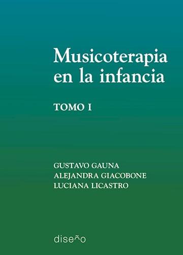 Libro Musicoterapia En La Infancia, Tomo 1