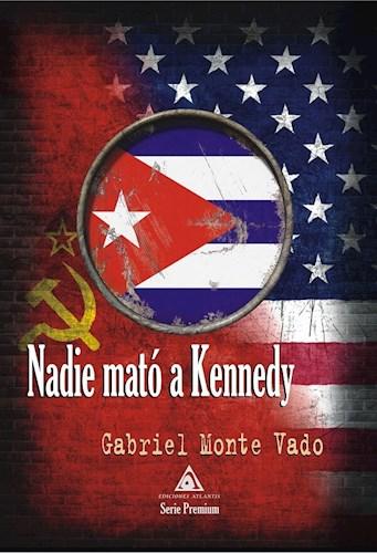 Libro Nadie Mato A Kennedy
