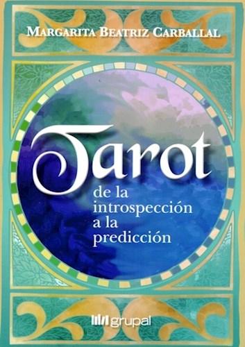 Libro Tarot :De La Introspeccion A La Prediccion