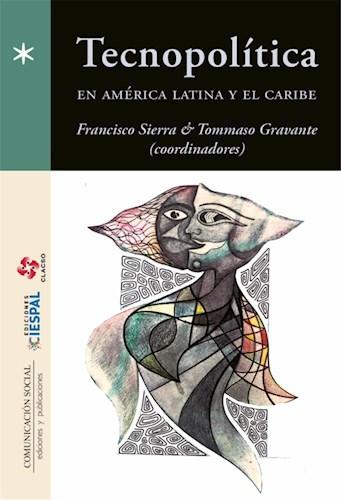 Libro Tecnopolitica En America Latina Y El Caribe