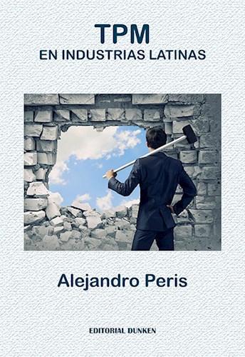Libro Tpm En Industrial Latinas .Una Utopia Posible