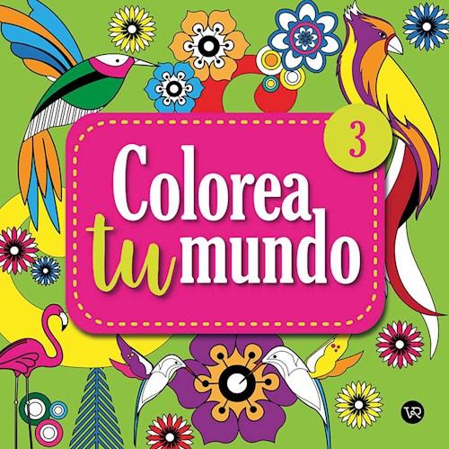 Libro Colorea Tu Mundo 3