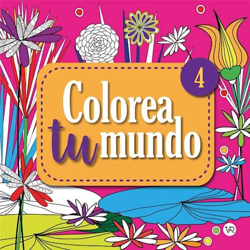Libro Colorea Tu Mundo 4