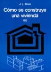 Libro Como Se Construye Una Vivienda
