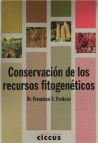 Libro Conservacion De Los Recursos Fitogenicos